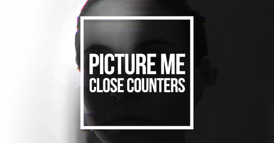 Close Counters release Picture Me ahead of their upcoming EP