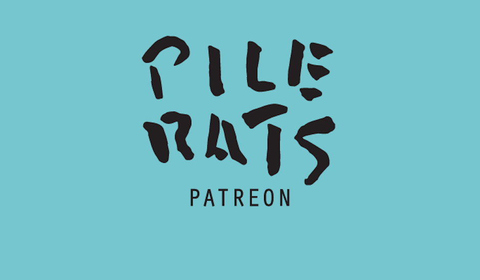 Introducing the Pilerats Patreon, a new home for Pilerats exclusives
