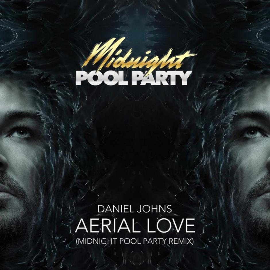 Listen: Daniel Johns - Aerial Love (Midnight Pool Party Remix)