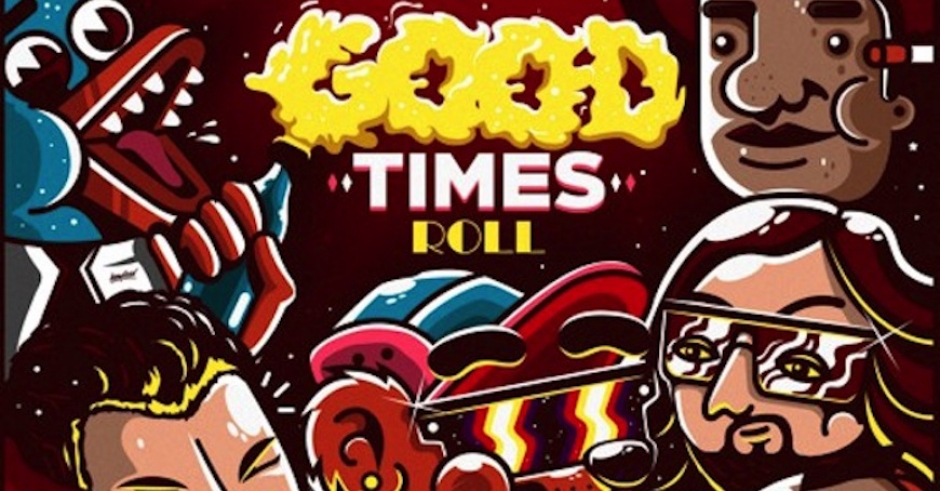 Listen: GRiZ x Big Gigantic - Good Times Roll