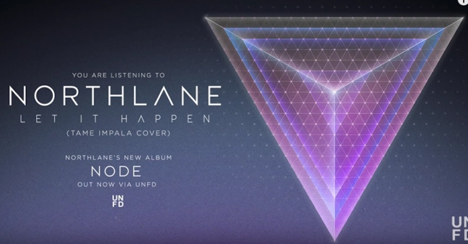 Northlane covered Tame Impala and it ain't half bad