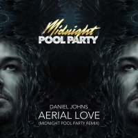 Next article: Listen: Daniel Johns - Aerial Love (Midnight Pool Party Remix)