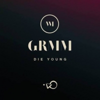 Next article: Listen: GRMM - Die Young feat. Wild Eyed Boy