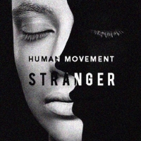 Previous article: Listen: Human Movement - Stranger
