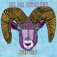 Next article: Back Back Forward Punch - Solid Gold