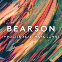 Previous article: Listen: Bearson - Imposter feat. Mark Johns