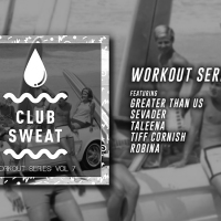 Previous article: Exclusive: Listen to Sweat It Out's Workout Series 7 compilation, feat. Sevader, Taleena + more