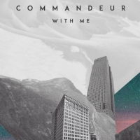 Previous article: Listen: Commandeur - With Me