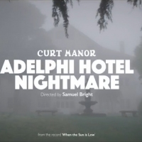 Next article: Premiere: Watch the Kubrickian new video for Curt Manor's Adelphi Hotel Nightmare