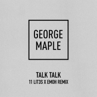 Previous article: Listen: George Maple - Talk Talk (Emoh & 11Lit3s Remix)