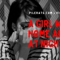 Previous article:  Pilerats.com x VICE Reader Screening – A Girl Walks Home Alone at Night