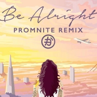 Previous article: Listen: Kehlani - Be Alright (Promnite Remix)