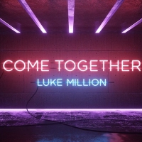 Previous article: Luke Million releases the dripping-in-synth title track from his upcoming EP, Come Together