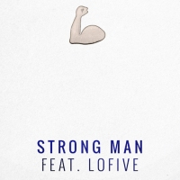 Next article: Listen: The Goods - Strong Man feat. Lo Five