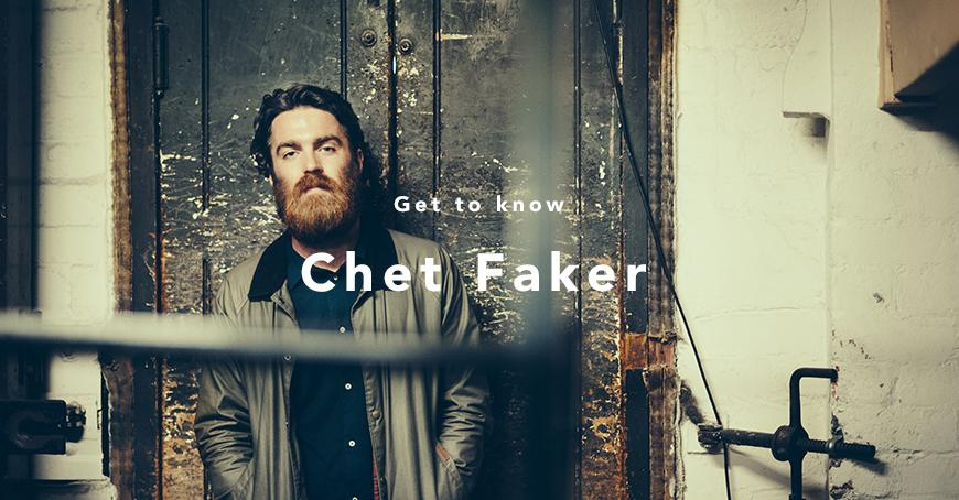 Get To Know: Chet Faker