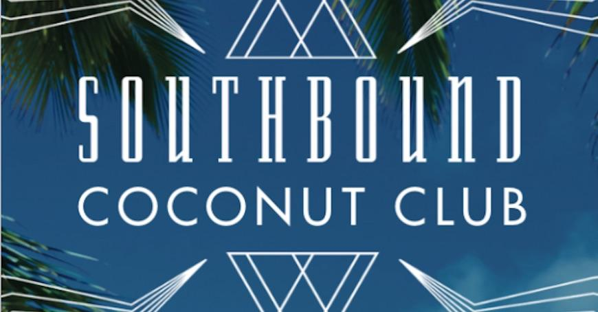 Pilerats' Guide To Southbound's Coconut Club