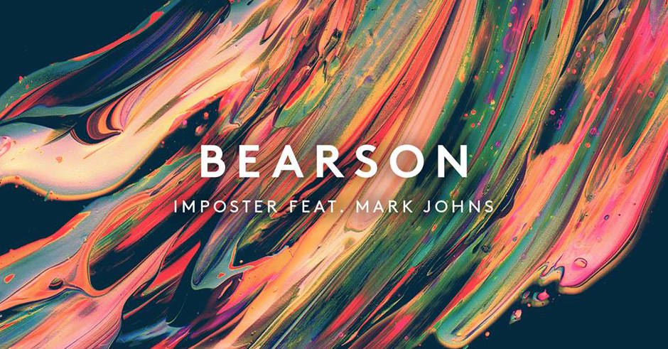 Listen: Bearson - Imposter feat. Mark Johns