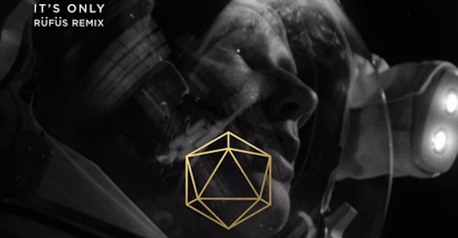 Listen to RÜFÜS' hypnotic house re-do of Odesza's It's Only