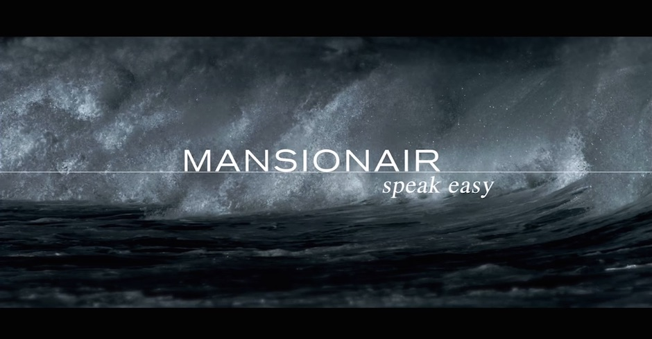 Watch: Mansionair - Speak Easy