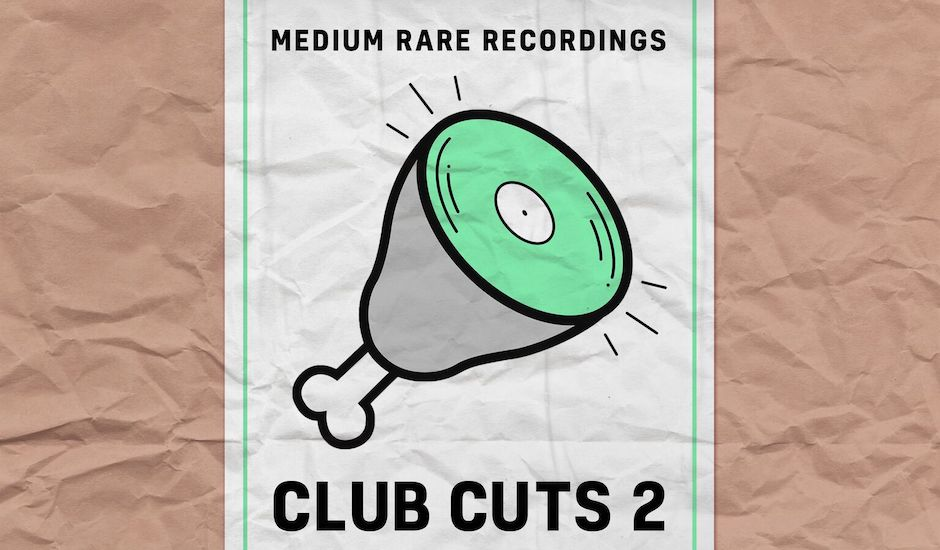 Premiere: Medium Rare Records bring the heat with Club Cuts 2 compilation