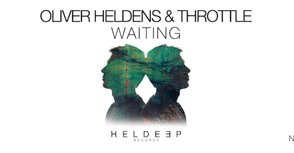 Listen: Oliver Heldens & Throttle - Waiting