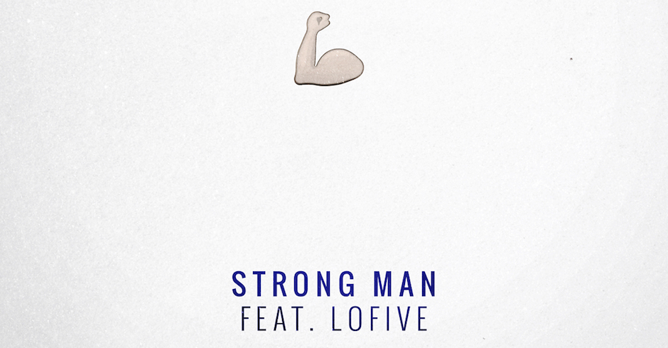 Listen: The Goods - Strong Man feat. Lo Five