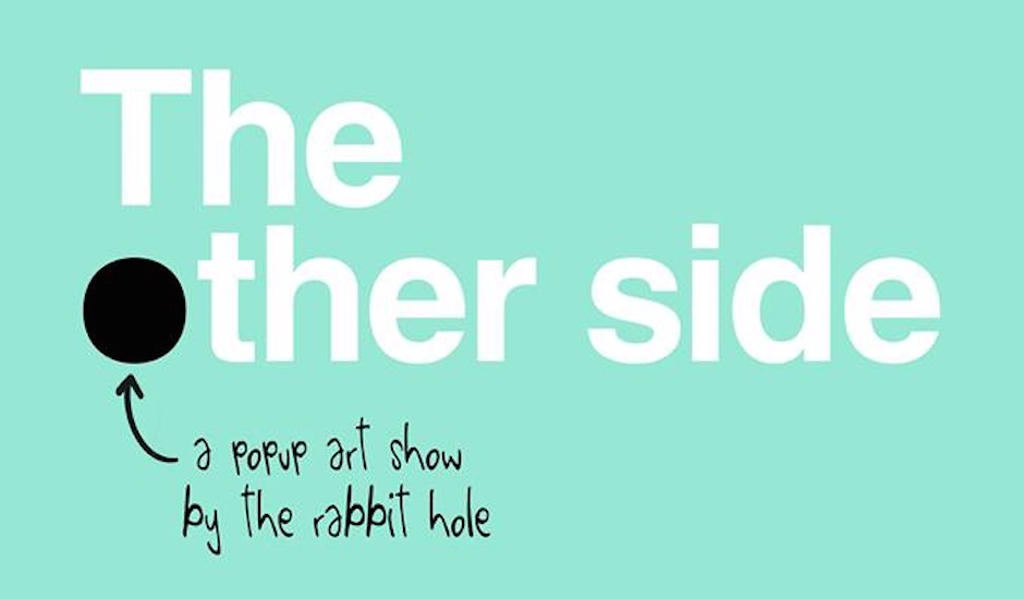 The Rabbit Hole Presents: The Other Side - A Multi-Sensory Art Experience