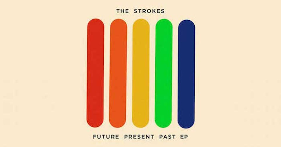 The Strokes return with Future, Present, Past EP