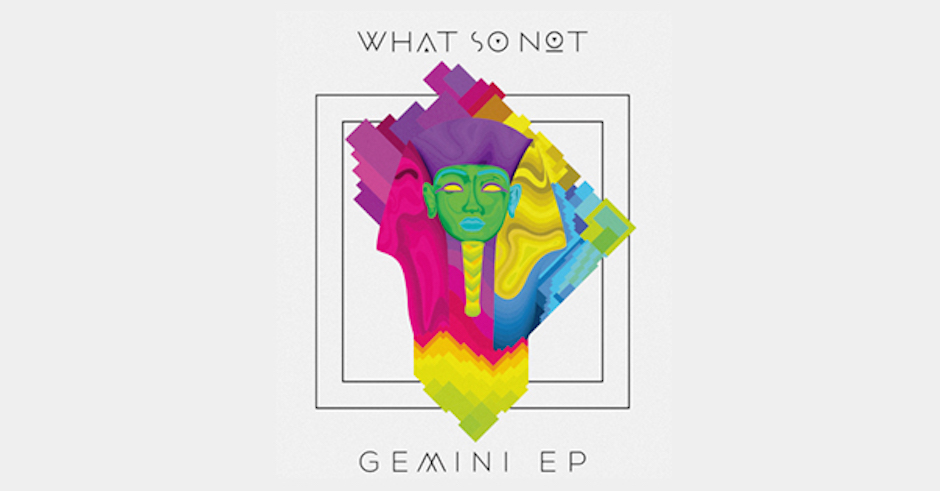 Listen: What So Not finally drop the long-awaited Gemini EP
