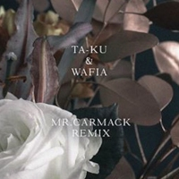 Previous article: Mr Carmack remixed Ta-ku and Wafia's Love Somebody and we're not worthy